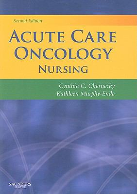 Acute Care Oncology Nursing 9781416037347