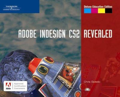 Adobe Indesign CS2 Revealed [With CD-ROM] 9781418839673