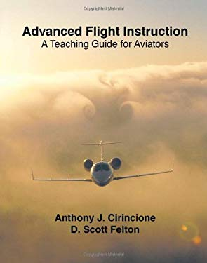 Advanced Flight Instruction 9781412062350