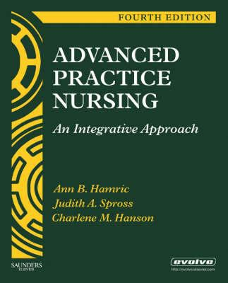 Advanced Practice Nursing: An Integrative Approach 9781416043928