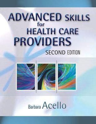 Advanced Skills for Health Care Providers 9781418001339