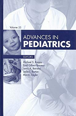 Advances in Pediatrics, Volume 55 9781416051770