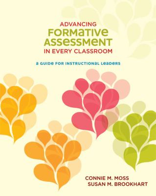 Advancing Formative Assessment in Every Classroom: A Guide for Instructional Leaders 9781416609117