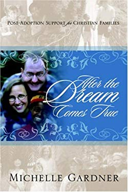 After the Dream Comes True 9781414102672