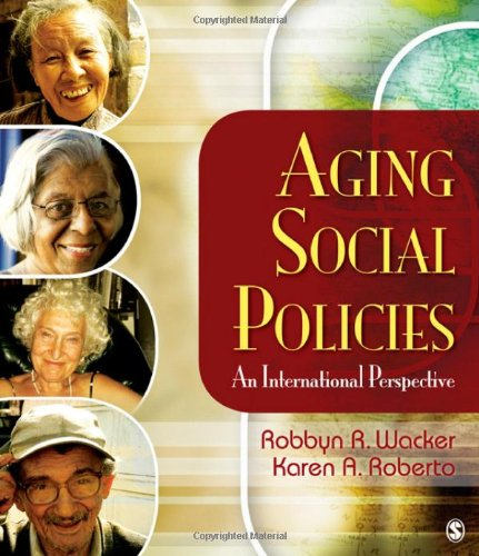 Aging Social Policies: An International Perspective 9781412939096
