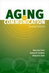 Aging and Communication 9781416404941