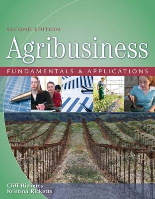 Agribusiness: Fundamentals and Applications 9781418032319