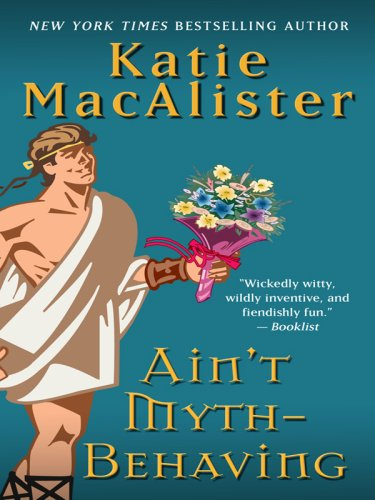 Ain't Myth-Behaving 9781410404909