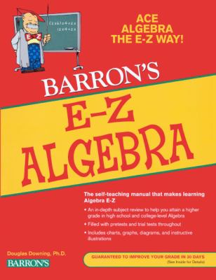 Algebra, the Easy Way
