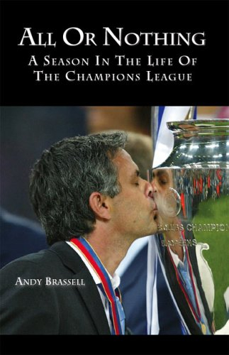 All or Nothing: A Season in the Life of the Champions League 9781412080736