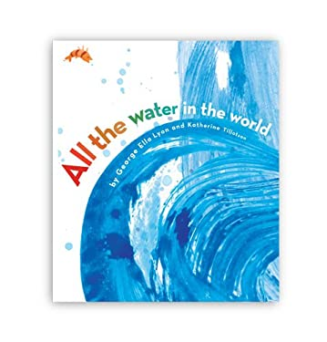 All the Water in the World 9781416971306