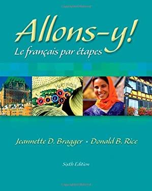 Allons-Y!: Le Fran Ais Par Etapes (with Audio CD) [With CD (Audio)] 9781413001907