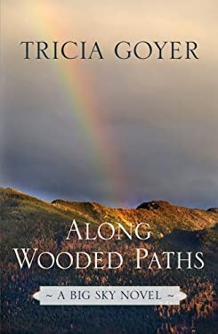 Along Wooded Paths 9781410442529