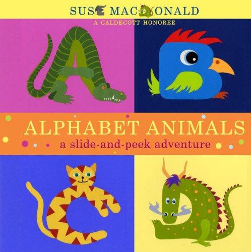 Alphabet Animals: A Slide-And-Peek Adventure