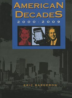 American Decades 2000-2009 9781414436067