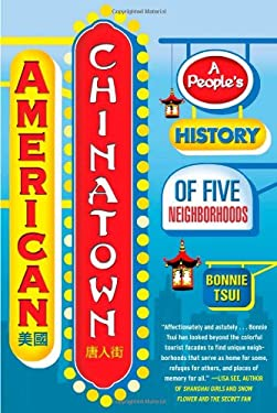 American Chinatown: A People's History of Five Neighborhoods 9781416557234