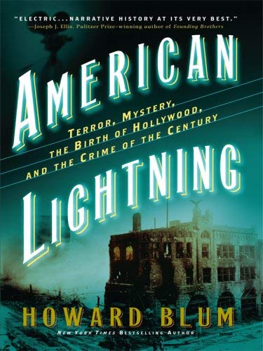 American Lightning: Terror, Mystery, Movie-Making, and the Crime of the Century 9781410412027