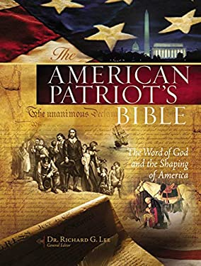 American Patriot's Bible : The Word of God and the Shaping of America