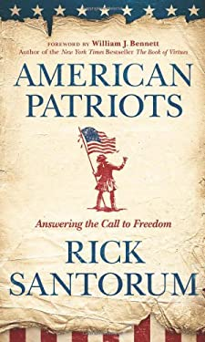 American Patriots: Answering the Call to Freedom 9781414379081