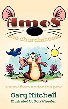 Amos the Churchmouse 9781414111759