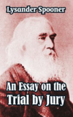 An Essay on the Trial by Jury 9781410104656