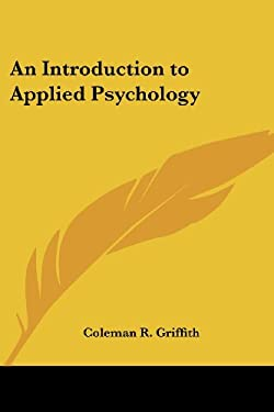 An Introduction to Applied Psychology 9781417984527
