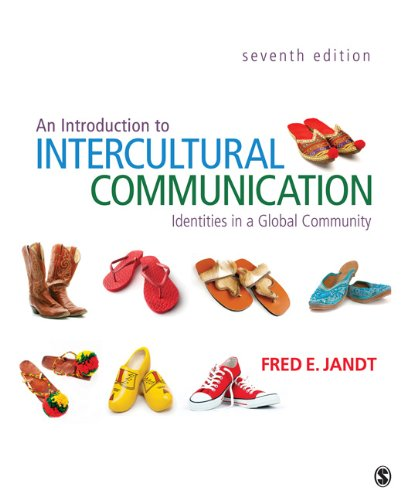 An Introduction to Intercultural Communication: Identities in a Global Community 9781412992879