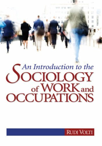 An Introduction to the Sociology of Work and Occupations 9781412924962