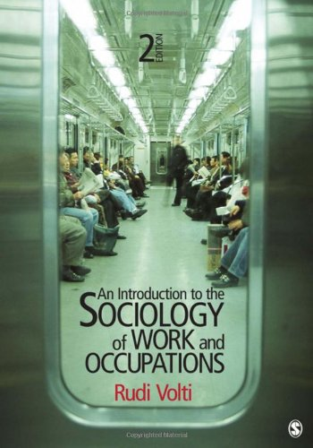 An Introduction to the Sociology of Work and Occupations - 2nd Edition