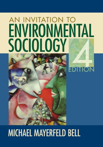 An Invitation to Environmental Sociology 9781412990530