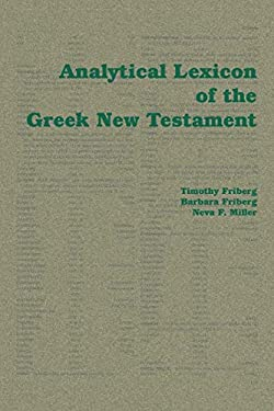 Analytical Lexicon of the Greek New Testament 9781412056540