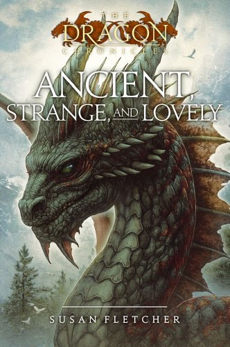 Ancient, Strange, and Lovely 9781416957874