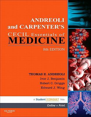 Andreoli and Carpenter's Cecil Essentials of Medicine [With Access Code] 9781416061090