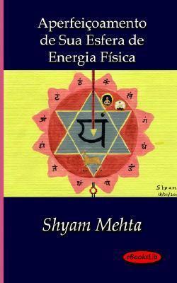 Aperfeioamento de Sua Esfera de Energia Fsica 9781412152983
