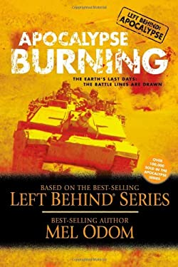 Apocalypse Burning: The Earth's Last Days: The Battle Lines Are Drawn 9781414300337