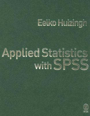 Applied Statistics with SPSS 9781412919302