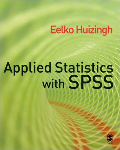 Applied Statistics with SPSS 9781412919319
