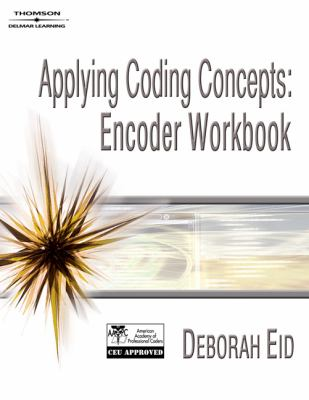Applying Coding Concepts: Encoder Workbook [With CDROM] 9781418048457