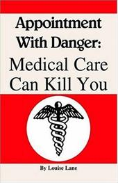 Appointment with Danger: Medical Care Can Kill You 6196781