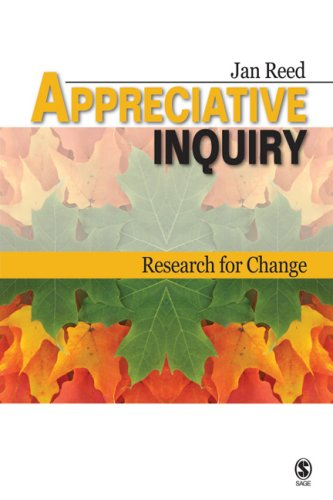 Appreciative Inquiry: Research for Change 9781412927475