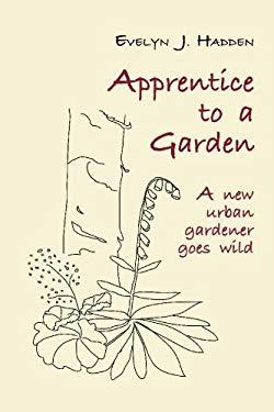 Apprentice to a Garden 9781419614163