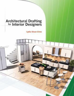 Architectural Drafting for Interior Designers 9781418032975