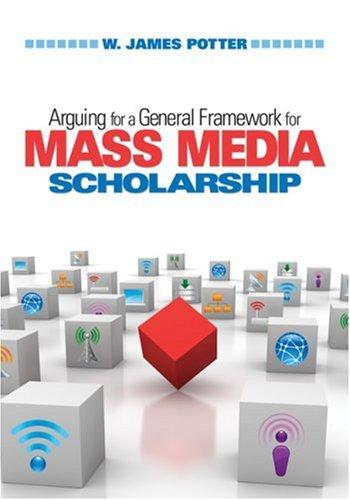 Arguing for a General Framework for Mass Media Scholarship 9781412964715