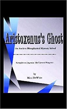 Aristoxenus's Ghost 9781413457896
