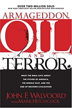 Armageddon, Oil, and Terror: What the Bible Says about the Future 9781414316109