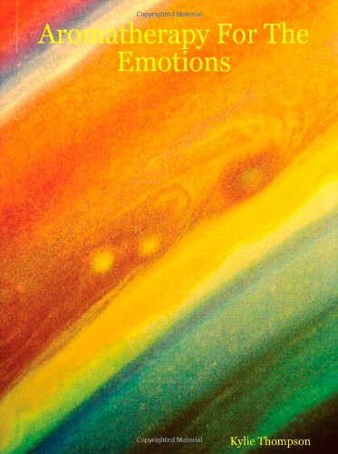 Aromatherapy for the Emotions 9781411631939