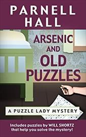 Arsenic and Old Puzzles (Puzzle Lady Mysteries) 22194884