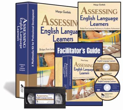 Assessing English Language Learners: A Multimedia Kit for Professional Development [With Video and CD (Audio) and DVD and Teacher's Guide]