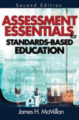 Assessment Essentials for Standards-Based Education 9781412955508