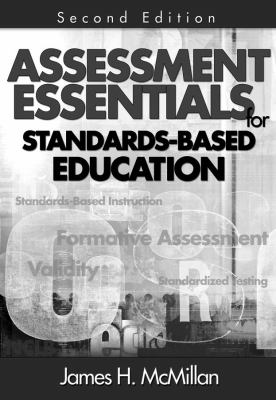 Assessment Essentials for Standards-Based Education 9781412955515